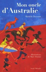 Mon oncle d'Australie - Michèle Decoust