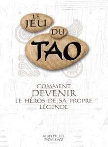 Le Jeu du Tao - Michèle Decoust (Ouvrage collectif)