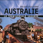 Australie, la Transversale Sauvage